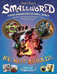 Small World : Be not afraid expansion - for rent